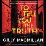 To Tell You the Truth by  Gilly Macmillan audiobook