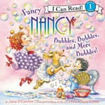Fancy Nancy: Bubbles, Bubbles, and More Bubbles! by  Jane O'Connor audiobook