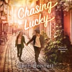 Chasing Lucky by  Jenn Bennett audiobook