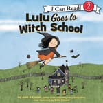Lulu Goes to Witch School by  Jane O'Connor audiobook