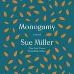 Monogamy by  Sue Miller audiobook