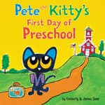 Pete the Kitty's First Day of Preschool by  James Dean audiobook