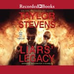 Liars' Legacy by  Taylor Stevens audiobook