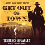 Get Out of Town by  Terrence McCauley audiobook