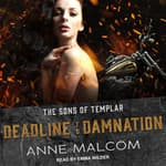 Deadline to Damnation by  Anne Malcom audiobook