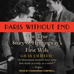 Paris Without End by  Gioia Diliberto audiobook