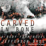 Carved in Bone by  Jefferson Bass audiobook