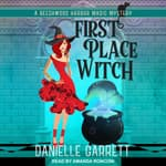 First Place Witch by  Danielle Garrett audiobook
