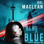 Blue on Blue by  Dal MacLean audiobook