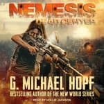 Nemesis by  G. Michael Hopf audiobook