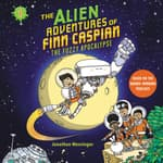 The Alien Adventures of Finn Caspian #1: The Fuzzy Apocalypse by  Jonathan Messinger audiobook