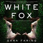 White Fox by  Sara Faring audiobook