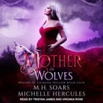 Mother of Wolves by  Michelle Hercules audiobook