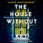 The House Without A Key by  Marin Montgomery audiobook