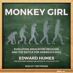 Monkey Girl by  Edward Humes audiobook