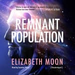 Remnant Population by  Elizabeth Moon audiobook