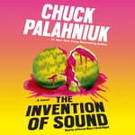 The Invention of Sound by  Chuck Palahniuk audiobook