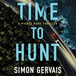 Time to Hunt by  Simon Gervais audiobook
