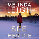 See Her Die by  Melinda Leigh audiobook