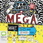 Mega Make and Do (and Stories Too!) by  Liz Pichon audiobook