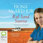 Red Sand Sunrise by  Fiona McArthur audiobook