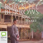 Song from the Heart by  Robyn Lee Burrows audiobook