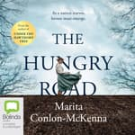 The Hungry Road by  Marita Conlon-McKenna audiobook