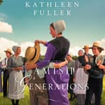 Amish Generations by  Kathleen Fuller audiobook