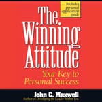The Winning Attitude by  John C. Maxwell audiobook