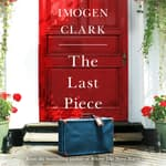 The Last Piece by  Imogen Clark audiobook