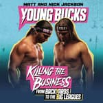 Young Bucks by  Matt Jackson audiobook