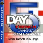 5-Day French Language Challenge by  Challenge Self audiobook