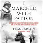 I Marched with Patton by  Robert L. Wise audiobook