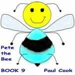Pete the Bee Book 9 by  Paul Cook audiobook