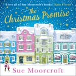 The Christmas Promise by  Sue Moorcroft audiobook