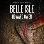 Belle Isle by  Howard Owen audiobook