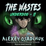 The Wastes by  Alexey Osadchuk audiobook