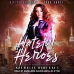 Hateful Heroes by  Michelle Hercules audiobook