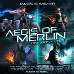 The Aegis of Merlin Omnibus Vol. 1 by  James E. Wisher audiobook