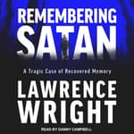 Remembering Satan by  Lawrence Wright audiobook