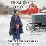 Promises of Tomorrow by  Shelley Shepard Gray audiobook