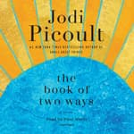 The Book of Two Ways by  Jodi Picoult audiobook