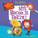My Weirder-est School #6: Mrs. Bacon Is Fakin'! by  Dan Gutman audiobook