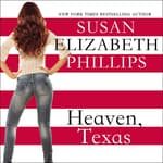 Heaven, Texas by  Susan Elizabeth Phillips audiobook