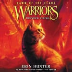 Warriors: Dawn of the Clans #2: Thunder Rising by  Erin Hunter audiobook