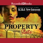 Property of the State by  Kiki Swinson audiobook