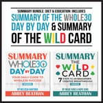 Summary Bundle: Diet & Education: Includes Summary of The Whole30 Day by Day & Summary of The Wild Card by  Abbey Beathan audiobook