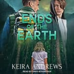 Ends of the Earth by  Keira Andrews audiobook
