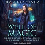 Well of Magic by  B.R. Kingsolver audiobook