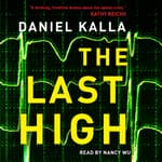 The Last High by  Daniel Kalla audiobook